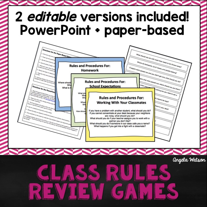 Class Rules Review Games: a fun paper-based and PowerPoint game to review and reinforce expectations.