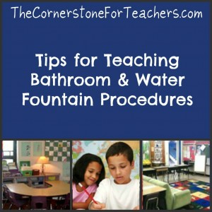How to teach bathroom/water fountain procedures + free printable signs to show kids when they can go