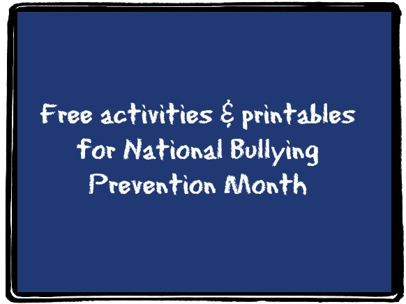 lots of free printables for anti-bullying lessons