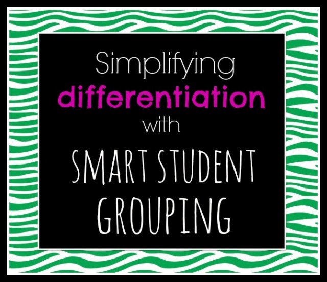 how to differentiate learning through the way you group students for cooperative work