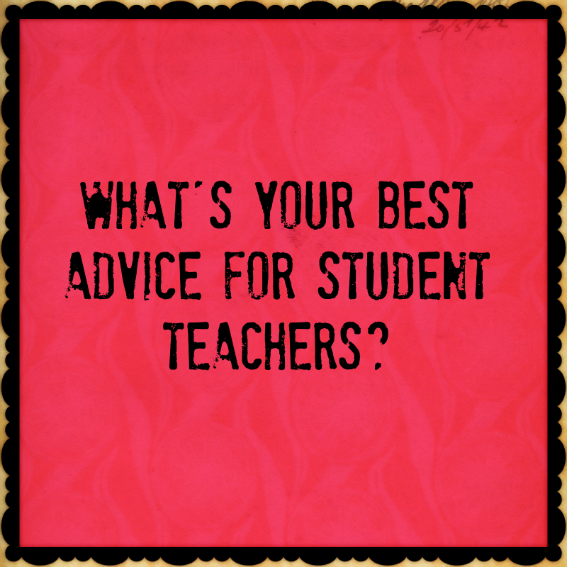 advice-for-student-teachers
