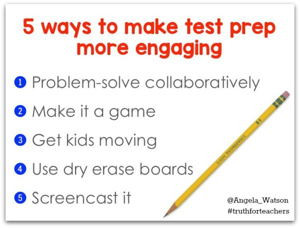 5-ways-to-make-test-prep-more-engaging-600x455