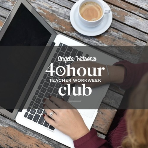 The 40 Hour Teacher Workweek Club